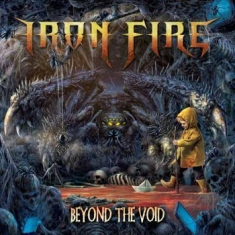 Iron Fire - Beyond The Void (Vinyl)
