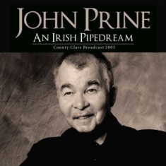 John Prine - An Irish Pipedream (Live Broadcast