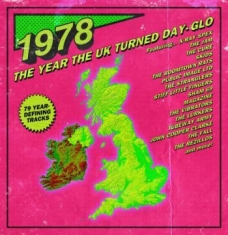 Blandade Artister - 1978Year The Uk Turned Day-Glo