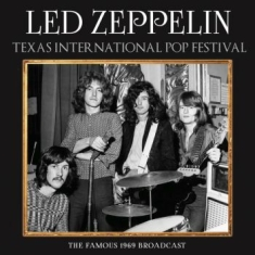 Led Zeppelin - Texas International (Live Broadcast