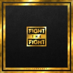 Fight The Fight - Deliverance