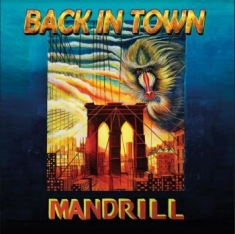 Mandrill - Back In Town