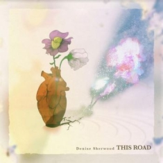 Sherwood Denise & Adrian - This Road