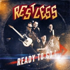 Restless - Ready To Go!