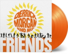 Morgan Derrick - Derrick Morgan and His Friends