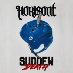 Horisont - Sudden Death (Ltd Bengans White LP)