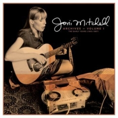 Joni Mitchell - Joni Mitchell Archives   Vol.