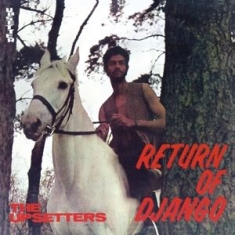 Upsetters - Return Of Django -Clrd-