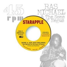 Ras Michael & The Sons Of Negus - None A Jah Jah Children / Jah Glory