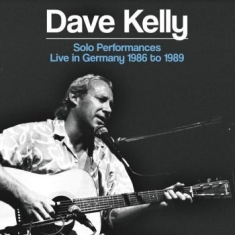 Dave Kelly - Solo Performances - Live In Germany