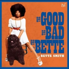 Smith Bette - Good, Bad & Bette