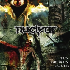 Nuclear - Ten Broken Codes