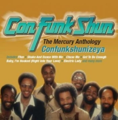 Con Funk Shun - Confunkshunizeya:Mercury Anthology