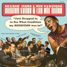 Jones Sharon & The Dap Kings - Just Dropped In (To See What Condition My Rendition Was In)