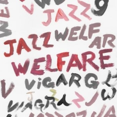 Viagra Boys - Welfare Jazz (Ltd.Ed. White)