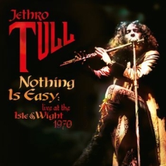 Jethro Tull - Nothing Is Easy - Live At The Isle
