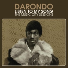 Darondo - Listen To My Song: The Music City S