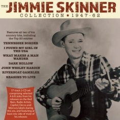 Skinner Jimmie - Jimmie Skinner Collection 1947-62
