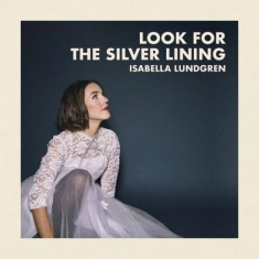 Lundgren Isabella - Look For The Silver Lining