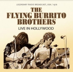 Flying Burrito Brothers - Live In Hollywood 1976