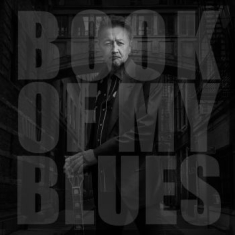Collie Mark - Book Of My Blues (2Lp)