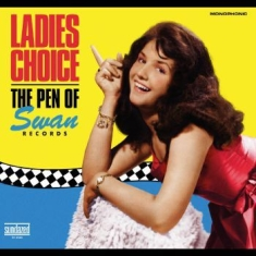 Swan Records - Ladies Choice: The Pen Of Swan Records (Indie Exclusive)