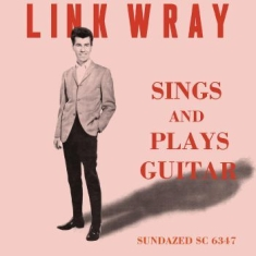 Wray Link - Sings And Plays Guitar
