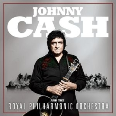 Johnny Cash And The Royal Phil - Johnny Cash And The..