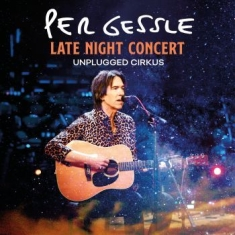 Per Gessle - Late Night Concert - Unplugged Cirk