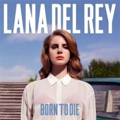 Del Rey Lana - Born To Die - 2Lp