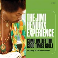 Hendrix Jimi - Come On (Let The Good Times Roll)/C