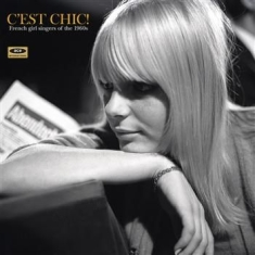 Blandade Artister - C'est Chic! French Girl Singers Of