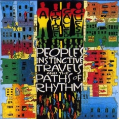 A Tribe Called Quest - People's Instinctive Travels And The Paths Of Rythm