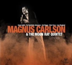Magnus Carlson & The Moon Ray Quint - Echoes (+Download Code)