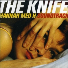 Knife - Hannah Med H Soundtrack