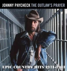 Paycheck Johnny - Outlaws Prayer - Epic Country Hits