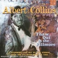 Collins Albert - Thaw Out At The Fillmore