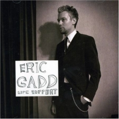 Eric Gadd - Life Support
