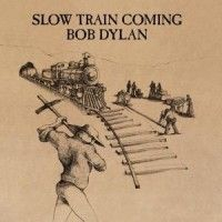 DYLAN BOB - Slow Train Coming-Remast-