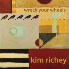 Richey Kim - Wreck Your Wheels