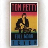 Petty Tom & The Heartbreakers - Full Moon Fever