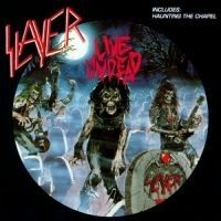 Slayer - Live Undead/Haunting The Chapel