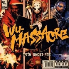 Meth, Ghost, Rae - Wu Massacre