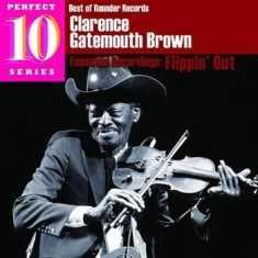 Brown Clarence Gatemouth - Flippin' Out