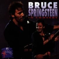 Springsteen Bruce - In Concert From Mtv