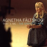Agnetha Fältskog - That's Me - Greatest Hits