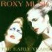 Roxy Music - Early Years