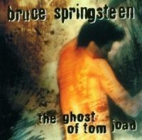 Springsteen Bruce - Ghost Of Tom Joad