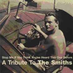 Blandade Artister - Tribute To Smiths - Stop Me If You