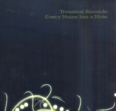 Blandade Artister - Trensmat Records Every Noise Has A